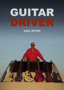 Karl Ritter, Guitar Driver